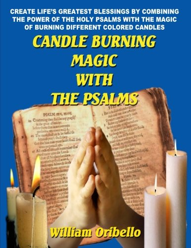 Candle Burning Magic With the Psalms ()