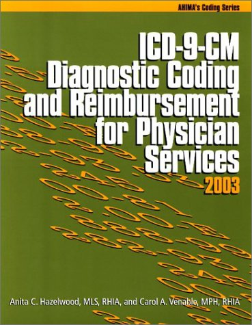 ICD-9-CM Diagnostic Coding and Reimbursement for Physician Services, 2003