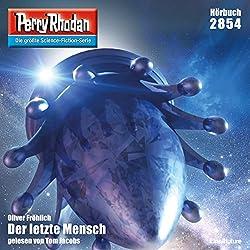 Der letzte Mensch (Perry Rhodan 2854)