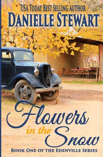 Books : Flowers in the Snow (Betty's Book) (The Edenville Series) (Volume 1)
