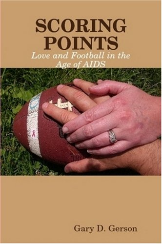 Download Scoring Points: Love and Football in the Age of AIDS pdf