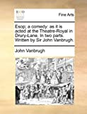 Esop; a Comedy, John VanBrugh, 1170751377