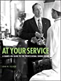 At Your Service, John W. Fischer and Culinary Institute of America Staff, 0471769185