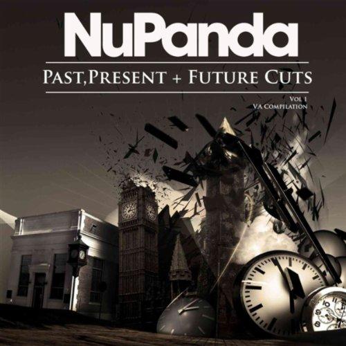 NuPanda Past,Present + Future Cuts Cut Past Present