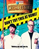 img - for MythBusters: Don't Try This at Home book / textbook / text book