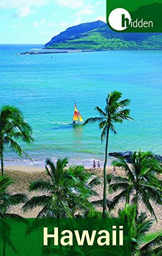 - Hidden Hawaii: Including Oahu, Maui, Kauai, Lanai, Molokai, and the Big Island (Hidden Travel)