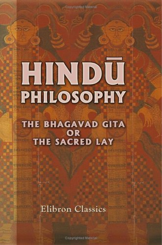 Download Hindû Philosophy. The Bhagavad Gîtâ, or, The Sacred Lay: A Sanskrit Philosophical Poem pdf
