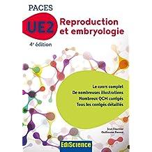 PACES UE2 Reproduction et Embryologie - 4e éd : Manuel, cours + QCM corrigés (2 - UE2 t. 1) (French Edition)