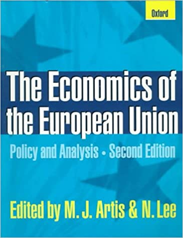 Download online bøger kindle The Economics of the European Union: Policy and Analysis ePub