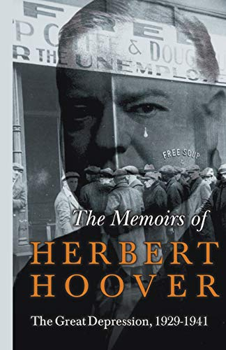 The Memoirs Of Herbert Hoover by Herbert Hoover