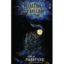 Floating, Brilliant, Gone