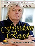 Freedom Road - The David Icke Epic