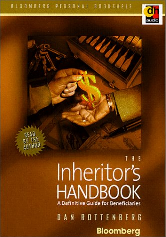 The Inheritor's Handbook: A Definitive Guide for Beneficiaries (Bloomberg Personal Bookshelf)