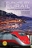img - for Europe by Eurail 2016: Touring Europe by Train book / textbook / text book
