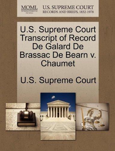 us-supreme-court-transcript-of-record-de-galard-de-brassac-de-bearn-v-chaumet