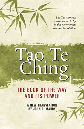Tao Te Ching: The Book of the Way and Its Power