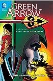 Green Arrow Vol. 2: Here There Be Dragons (Green Arrow (DC Comics Paperback))