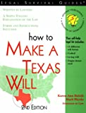 How to Make a Texas Will (Self-Help Law Kit With Forms)