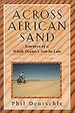 Across African Sand, Phil Deutschle, 0931625378