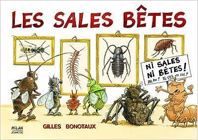 Ebook pdf télécharger francais Les sales bêtes by Gilles Bonotaux PDF DJVU