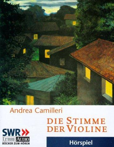 Die Stimme der Violine, 2 Cassetten Hörkassette – 2002 Andrea Camilleri Gerd Wameling Horst Mendroch Frauke Poolmann