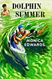 Front cover for the book Dolphin Summer (Romney Marsh) by Monica Edwards