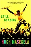 Still Grazing, Hugh Masekela and D. Michael Cheers, 1400083176