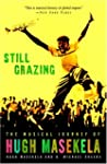 Still Grazing: The Musical Journey of...