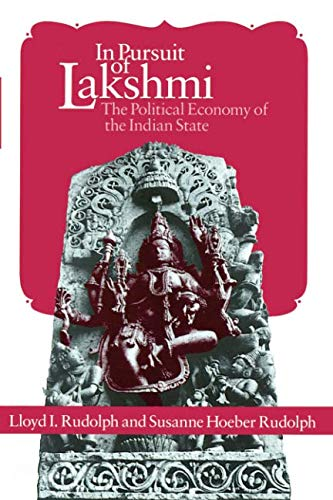 In Pursuit of Lakshmi: The Political Economy of the Indian State