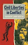 Civil Liberties in Conflict, Lawrence O. Gostin, 0415006805