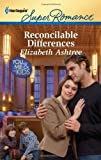 Reconcilable Differences, Elizabeth Ashtree, 0373717202