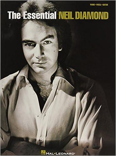 The Essential Neil Diamond: Neil Diamond: 9780634054365: Amazon.com ...