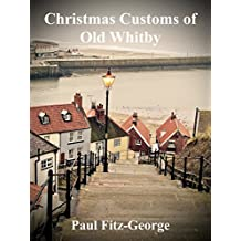 Christmas Customs of Old Whitby