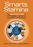 img - for Smarts and Stamina: The Busy Person's Guide to Optimal Health and Performance book / textbook / text book