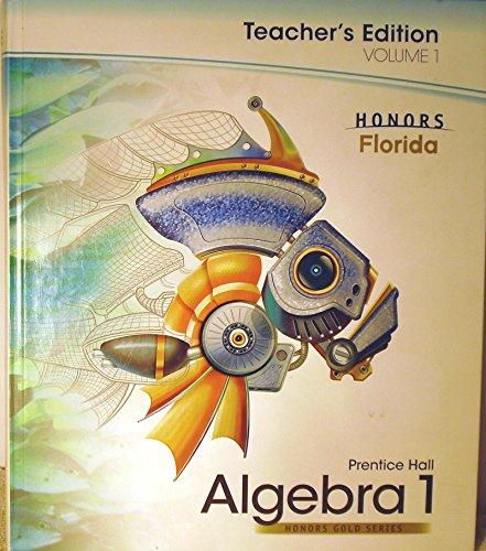Prentice Hall Algebra 1, Volume 1, Honors Gold Series, Florida, Teacher Edition