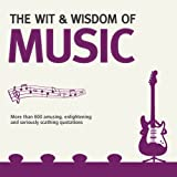 The Wit and Wisdom of Music, Nick Holt, 1853758477