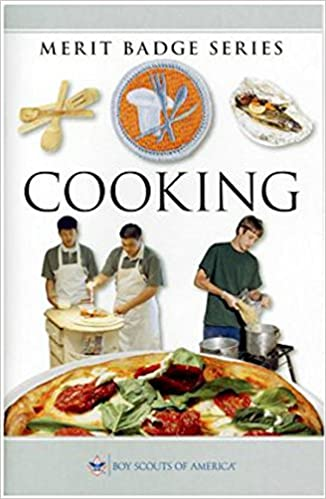 Cooking Merit Badge Boy Scouts of America: Boy Scouts of America ...
