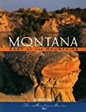 img - for Montana: East of the Mountains - Volume 1 book / textbook / text book