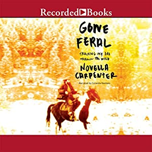 Gone Feral Audiobook