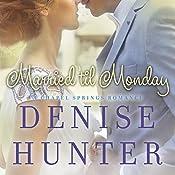 Married 'til Monday | Denise Hunter