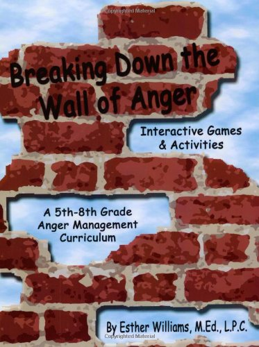 (Breaking Down the Wall of Anger: Interactive Games and Activities book w/ CD)