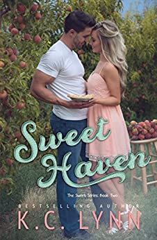 Sweet Haven (The Sweet Series Book 2) by [Lynn, K.C.]