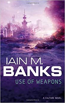 Book By Iain M. Banks Use of Weapons (New Ed) [Paperback]