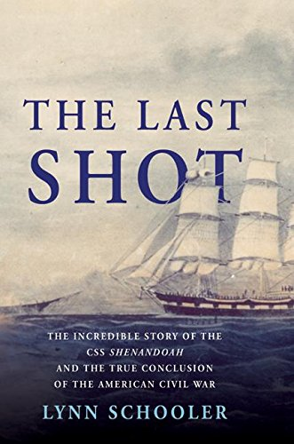 Cs Cruiser (The Last Shot: The Incredible Story of the C.S.S. Shenandoah and the True Conclusion of the American Civil War)