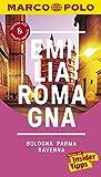 MARCO POLO Reiseführer Emilia-Romagna, Bologna, Parma, Ravenna: Reisen mit Insider-Tipps. Inklusive kostenloser Touren-App & Update-Service