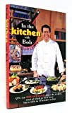 img - for In the Kitchen With Bob book / textbook / text book