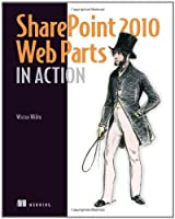 SharePoint 2010 Web Parts in Action Front Cover