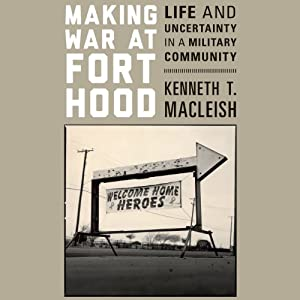Making War at Fort Hood Audiobook
