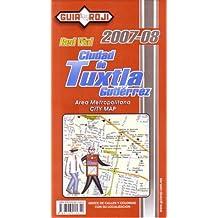 """""""Ciudad de Tuxtla Gutierrez"""" City Map by Guia Roji (Spanish Edition)"""