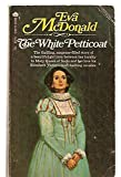 img - for The White Petticoat book / textbook / text book